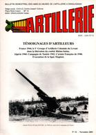 BULLETIN MUSEE ARTILLEURS ARTILLERIE TEMOIGNAGES FRANCE 44 1er G.A.C.L. LIBERATION RHONE SAONE ALGERIE 1960 TUNISIE 42 - Magazines & Papers