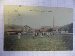 PREZ SOUS LAFAUCHE LA TUILERIE COLORISEE ECRITE TIMBREE 1910 - Autres Communes