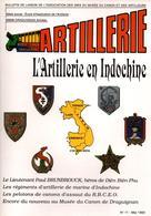 BULLETIN MUSEE ARTILLEURS ARTILLERIE EN INDOCHINE - Magazines & Papers