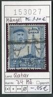 Qatar - Katar - Michel 34 Mängel / Abimée / Defect - Oo Oblit. Used Gebruikt - Qatar