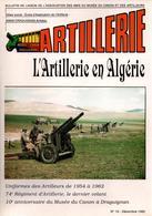 BULLETIN MUSEE ARTILLEURS ARTILLERIE EN ALGERIE - Magazines & Papers