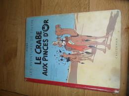 TINTIN - LE CRABE AUX PINCES D'OR - CASTERMAN -  REED 1951 ( Type B5) - Hergé