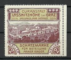 AUSTRIA Vignette Ca 1910 Werbemarke Curanstalt Lassnitzhöhe B. GRAZ Charity For Poor Children Shatzmarke MNH - Vignetten (Erinnophilie)