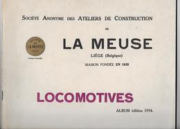 Album 1934 Société De La Meuse Liège (Sclessin) Construction De Locomotives Locomotive  Trains - Chemin De Fer & Tramway