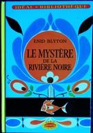 Enid Blyton - Le Mystère De La Rivière Noire - Idéal Bibliothèque - ( 1978 ) . - Ideal Bibliotheque