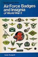 WWII Militaria Rosignoli Air Force Badges And Insignia - 1^ Ed. 1976 - Militari