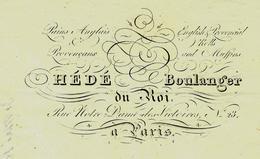 1833 PARIS  Du Bon Pain !! FACTURE AVEC ENTETE  Hédé Boulanger Du Roi Rue Notre Dame Des Victoires B.E.VOIR SCANS - France