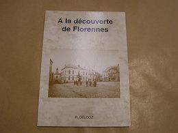 A LA DECOUVERTE DE FLORENNES Régionalisme St Aubin Hanzinne Morialmé Hemptinne Corenne Morville Thy Flavion Rosée SNCV - Cultuur