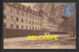 DD / 25 DOUBS / BESANÇON / LE LYCÉE VICTOR HUGO / CIRCULÉE EN 1932 - Besancon