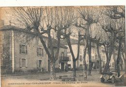 01 // CHATILLON SUR CHALARONNE    Place Du Champ De Foire  ** - Châtillon-sur-Chalaronne