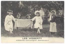 Cpa Spectacle, Les Weberty - Acrobates Fantastiques Merveilleux - Artistes