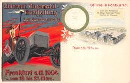 FRANKFURT - Internat. Automobil - Ausitellung In Der Landwirtsch.Halle. Frankfurt A.M.1904 Vom 19.bis 27 März. - Frankfurt A. D. Oder