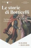 # Le Storie Di Botticelli, Tra Boston E Bergamo - Pieghevole Publicitario Della Mostra - Musei