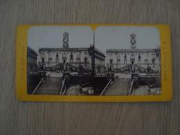 CARTE STEREOSCOPIQUE LE CAPITOLE ROME ITALIE - Stereoscope Cards