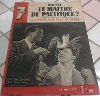 WW2 7 Jours 24 Mai 1942 Bataille Mer De Corail Marine Japonaise,Laval,Marché Noir,Giono Danielle Darrieux - 1900 - 1949