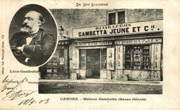 Lot Cahors Maison Gambetta (Bazar Génois) Le Lot Illustré Léon Gambetta - Cahors