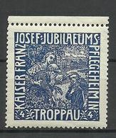 POLAND Austria Österreich Ca 1910 Keiser Franz Joseph Jubiläums Pflegeheim Troppau Vignette Werbemarke MNH - Vignetten (Erinnophilie)