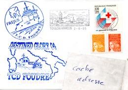 TCD FOUDRE Exercice DESTINED GLORY 04 Obl. Toulon Armées 02/06/05 - Marcophilie (Lettres)