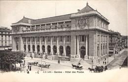 Genève. Hôtel Des Postes. - GE Ginevra