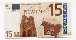 """Billet De Banque """"15 Euros / Picardie"""" 2008 - CGB - Billet Fictif De Fantaisie 15€ - Banknote - EURO"""
