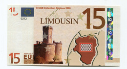 "Billet De Banque 15 Euros ""Limousin"" 2008 - CGB - Billet Fictif De Fantaisie 15€ - Banknote - Unclassified"