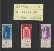 ISRAEL - 1953 - 3 Timbres Oblitérés - N° 68-69-70 ... En L'état.....voir Les 2 Scannes - Israel
