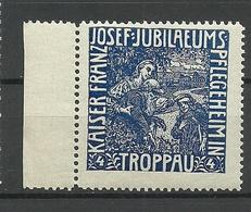 POLAND Deutschland Ca 1910 Keiser Franz Joseph Jubiläums Pflegeheim Troppau Vignette Werbemarke MNH - Erinnofilie
