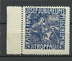 POLAND Deutschland Ca 1910 Keiser Franz Joseph Jubiläums Pflegeheim Troppau Vignette Werbemarke MNH - Erinnophilie