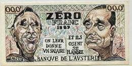 """Billet De Banque Politique """"Zéro Franc 1987 - Banque De L'Austérité - Jacques Chirac"""" Bank Note VO L'Hebdo - CGT - Specimen"""