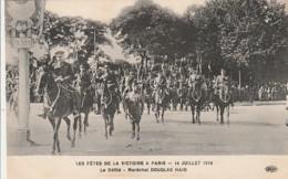* MILITARIA ***   PARIS  Les Fêtes De La Victoire Le Défilé Maréchal Douglas   Neuve TTB - Manoeuvres