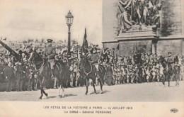 * MILITARIA ***   PARIS  Les Fêtes De La Victoire Le Défilé Général Pershing    Neuve TTB - Manoeuvres