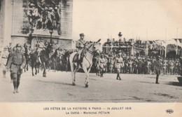 * MILITARIA ***   PARIS  Les Fêtes De La Victoire Le Défilé Maréchal Pétain    Neuve TTB - Manoeuvres
