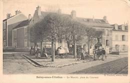 91 SOISY SOUS ETIOLLES Le Marché Place Du Couvent - Frankrijk