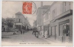 VERNOUILLET RUE CHAUDE PRISE DE LA PLACE DE L'EGLISE 1910 TBE - Vernouillet
