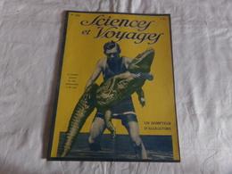 """Revue """" Sciences Et Voyages """" N° 369 Du 23 Septembre 1926, """" Un Dompteur D'alligators  """" - 1900 - 1949"""