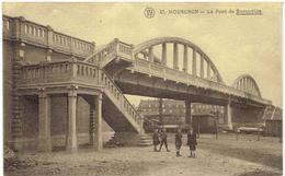 MOUSCRON - Le Pont De Bornoville - Moeskroen