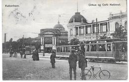 Denmark - København - Circus Og Cafe National - Sporvogn - Tram - 1908 - Danimarca