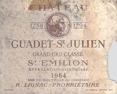 ETIQUETTE De VIN CHATEAU GUADET St JULIEN SAINT-EMILION 1964 (3) R.LIGNAC Prop.Vignoble  Bordeaux ETAT=voir Description - Bordeaux