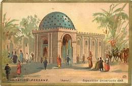 CH09 -chromo 12,5cms X 8cms -expositions Universelles - Exposition Universelle 1889- Habitation Persane -perse -iran - - Chromos