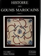 HISTOIRE DES GOUMS MAROCAINS HISTORIQUE ARMEE AFRIQUE 1934-1956 2e GUERRE MONDIALE INDOCHINE ALGERIE - Magazines & Papers