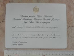 1970 PRESIDENT YUGOSLAVIA BROZ TITO INVITATION CARD Federal Council Politician Politics Diplomat Diplomatic National Day - Faire-part