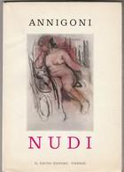 NUDI - Pietro ANNIGONI - Arts, Architecture