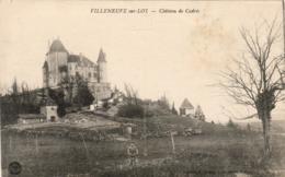 D47  VILLENEUVE Sur LOT  Château De Cadrès   ..... - Villeneuve Sur Lot