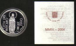 CITTÀ DEL VATICANO 5 € 2004 Immacolata Concezione Proof - Vatican