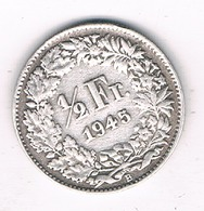 1/2 FRANC 1945 B ZWITSERLAND /0236/ - Suisse