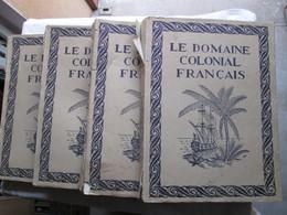 Le Domaine Colonial Français En 4 Volume ( Voir Les Scan ) - Livres, BD, Revues