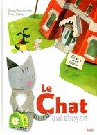 Jeunesse : Le Chat Qui Aboyait Dédicacé Par Moncomble (ISBN 9782745943125) - Books, Magazines, Comics