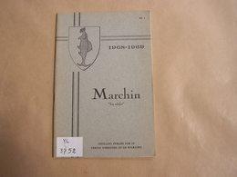 MARCHIN BIA VIEDJE N° 1 1968 1969 Régionalisme Armoiries Chemin De Fer Hesbaye Condroz Harmonie Sidérurgie Barse Légende - Cultuur