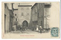 CPA Tournon Anciennes Portes Calèche Attelage - Tournon