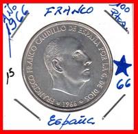 ESPAÑA: 100 PESETAS PLATA FRANCO 1966 *19* *66* - 100 Peseta